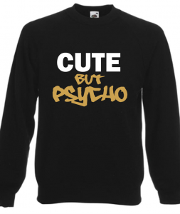 Bluza damska CUTE BUT PSYCHO
